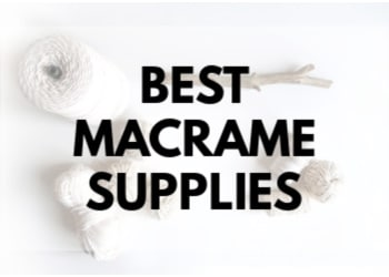 best macrame supplies